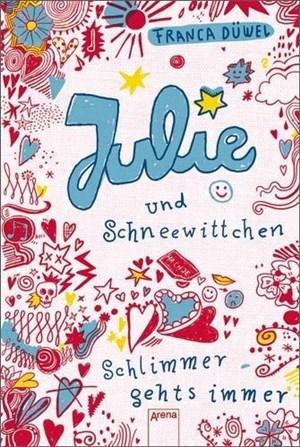 Julie und Schneewittchen - Schlimmer geht's immer | Cover