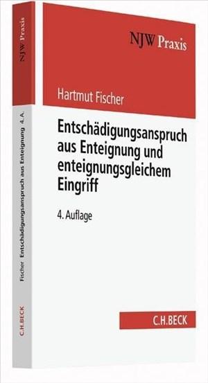 Entschädigungsanspruch aus Enteignung und enteignungsgleichem Eingriff | Cover