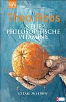 Neue Philosophische Vitamine: So lass uns leben!