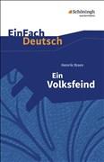 EinFach Deutsch Textausgaben: Henrik Ibsen: Ein Volksfeind: Schauspiel in fünf Akten. Gymnasiale Oberstufe
