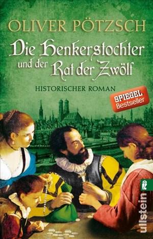 Die Henkerstochter und der Rat der Zwölf: Historischer Roman (Die Henkerstochter-Saga, Band 7) | Cover