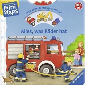 Alles, was Räder hat: Mein erstes Fahrzeuge-Spielbuch. Ab 18 Monaten (ministeps Bücher) | Cover
