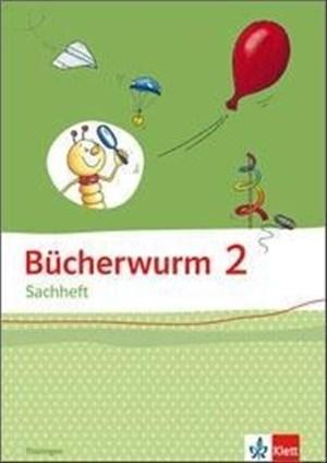 Bücherwurm Sachheft 2. Ausgabe Brandenburg, Sachsen-Anhalt, Thüringen: Arbeitsheft Klasse 2   Cover