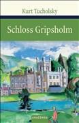 Schloss Gripsholm. Eine Sommergeschichte (Große Klassiker zum kleinen Preis)