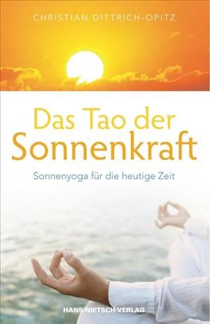 Das Tao der Sonnenkraft - Sonnenyoga für die heutige Zeit | Cover