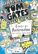Tom Gates 02. Eins-a-Ausreden (und anderes cooles Zeug)