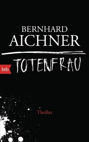 Totenfrau: Thriller (Die Totenfrau-Trilogie, Band 1) | Cover