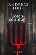 Totensonntag: Kriminalroman (Ein Wallner & Kreuthner Krimi, Band 5)