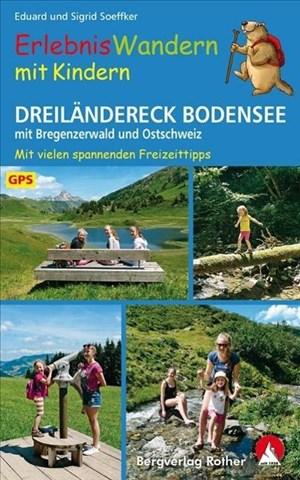 ErlebnisWandern mit Kindern Dreiländereck Bodensee: mit Bregenzerwald und Ostschweiz. 31 Touren – mit GPS-Tracks und vielen Freizeittipps. (Rother Wanderbuch) | Cover