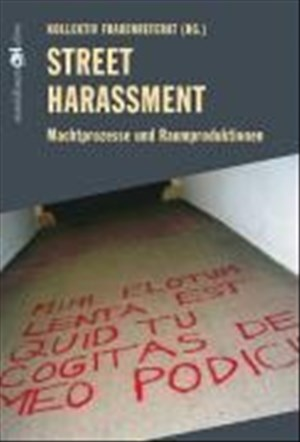 Street Harassment: Machtprozesse und Raumproduktionen | Cover