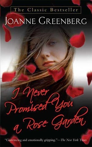 Greenberg, J: I Never Promised You a Rose Garden | Cover