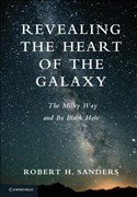 Revealing the Heart of the Galaxy: The Milky Way and its Black Hole