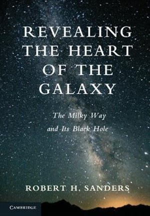 Revealing the Heart of the Galaxy: The Milky Way and its Black Hole | Cover