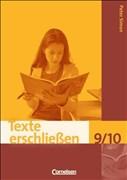 Texte erschließen: 9./10. Schuljahr - Arbeitsheft mit Lösungen