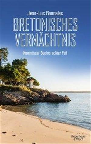 Bretonisches Vermächtnis: Kommissar Dupins achter Fall (Kommissar Dupin ermittelt, Band 8) | Cover