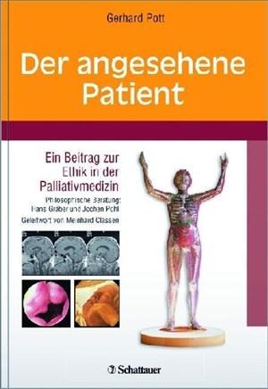 Der angesehene Patient: Ein Beitrag zur Ethik in der Palliativmedizin Schriftenreihe der Akademie für Integrierte Medizin   Cover