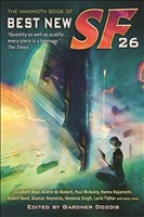 The Mammoth Book of Best New SF 26 (Mammoth Books, Band 245)