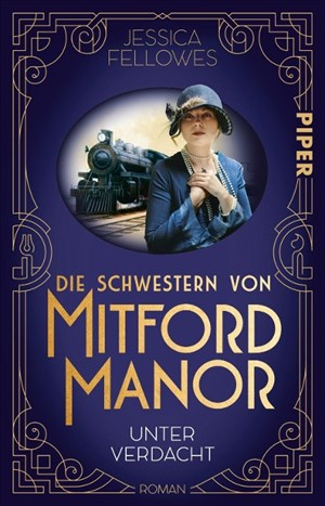 Die Schwestern von Mitford Manor – Unter Verdacht (Mitford-Schwestern 1): Roman | Cover