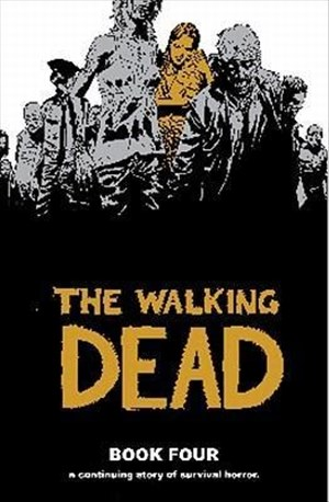 The Walking Dead, Book 4   Cover