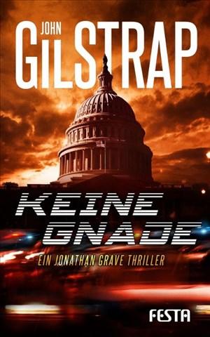 Keine Gnade: Ein Jonathan-Grave-Thriller | Cover