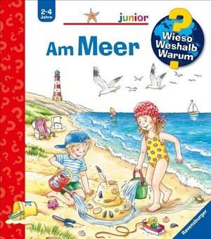 Am Meer (Wieso? Weshalb? Warum? junior, Band 17)   Cover