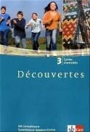 Découvertes 3: Cahier d'activités mit Lernsoftware Sprachtrainer Kommunikation 3. Lernjahr (Découvertes. Ausgabe ab 2004) | Cover