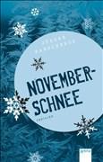 Novemberschnee (Arena Taschenbücher, Band 2635)
