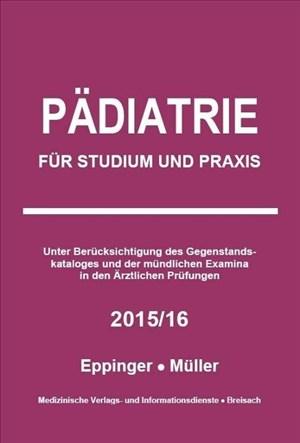 Pädiatrie: Für Studium und Praxis - 2015/16 | Cover