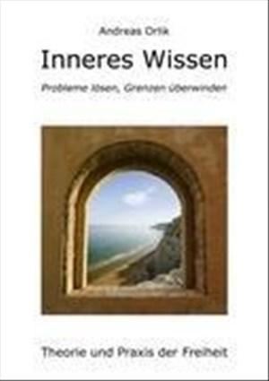 Inneres Wissen: Probleme lösen, Grenzen überwinden | Cover