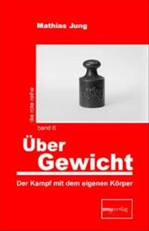 Übergewicht: Der Kampf mit dem eigenen Körper (Die rote Reihe) | Cover