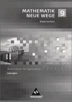 Mathematik Neue Wege SI - Ausgabe 2004 für Bremen, Hamburg und Niedersachsen: Lösungen 9