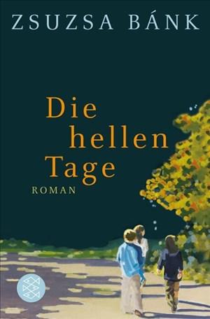 Die hellen Tage: Roman (Hochkaräter)   Cover