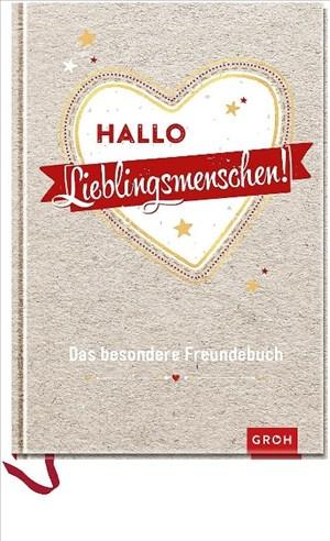 Hallo Lieblingsmenschen!: Das besondere Freundebuch | Cover