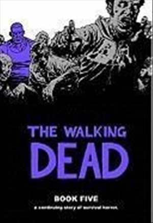 The Walking Dead, Book 5   Cover