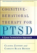 Zayfert, C: Cognitive-Behavioral Therapy for PTSD (Guides to Individualized Evidence-Based Treatment)