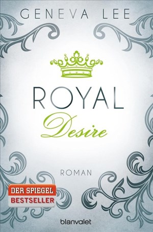 Royal Desire: Roman (Die Royals-Saga, Band 2) | Cover