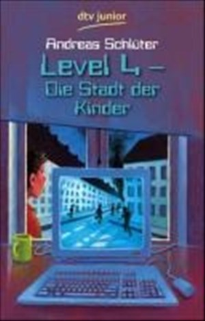 Level 4 - Die Stadt der Kinder | Cover