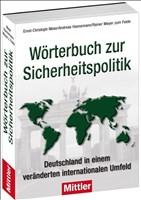 Wörterbuch zur Sicherheitspolitik - Deutschland in einem veränderten internationalen Umfeld