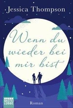 Wenn du wieder bei mir bist: Roman | Cover