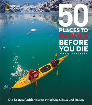 50 Places To Paddle Before You Die | Cover