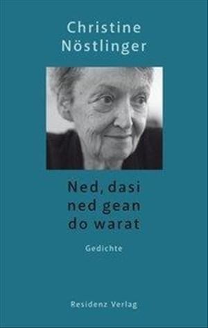 Ned, dasi ned gean do warat: Gedichte | Cover