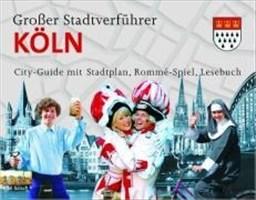 Stadtverführer / Großer Stadtverführer Köln: City-Guide mit Stadtplan, Rommé-Spiel, Lesebuch