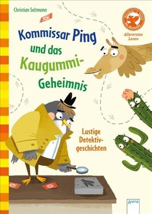 Kommissar Ping und das Kaugummi-Geheimnis. Lustige Detektivgeschichten: Der Bücherbär: Allererstes Lesen | Cover