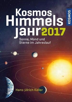 Kosmos Himmelsjahr 2017: Sonne, Mond und Sterne im Jahreslauf | Cover