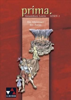 Prima Palette. Lesen 2: Die Abenteuer des Äneas: Latein. Zu den Lektionen 22-40 | Cover