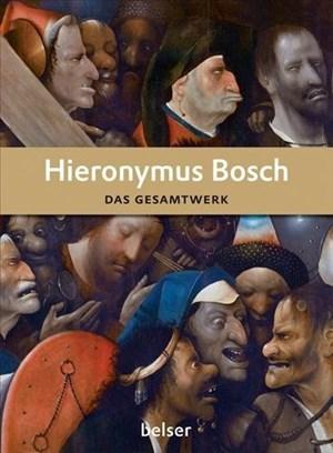 Hieronymus Bosch: Das Gesamtwerk (Jubiläumsausgabe 175 Jahre Belser) | Cover