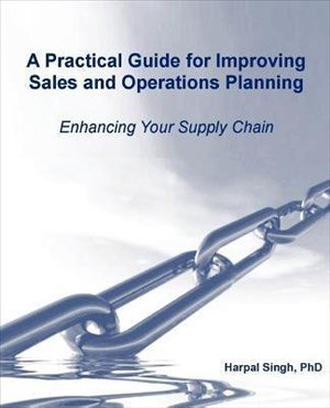 A Practical Guide for Improving Sales and Operations Planning | Cover