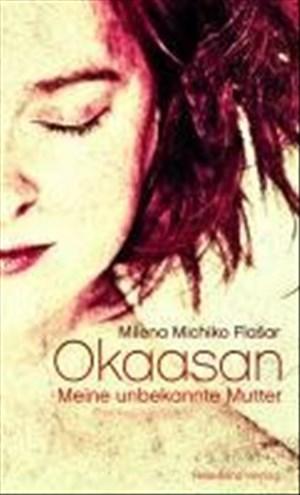 Okaasan - Meine unbekannte Mutter   Cover