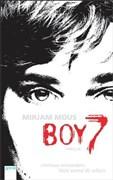 Boy 7: Vertraue niemandem. Nicht einmal dir selbst.