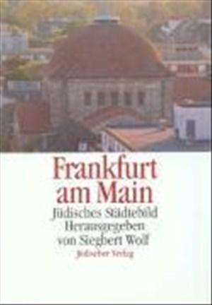 Jüdisches Städtebild Frankfurt am Main | Cover